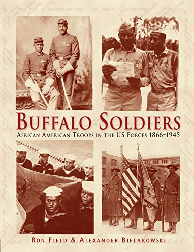 9781846033438: Buffalo Soldiers: African American Troops in the US forces 1866-1945 (General Military)
