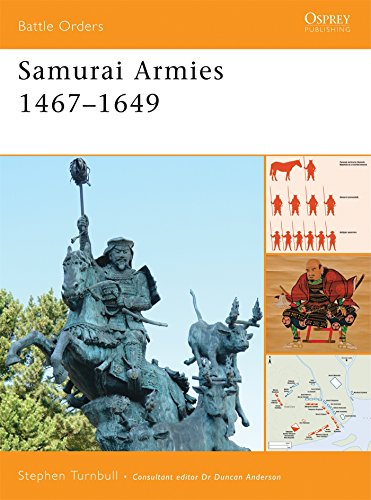 9781846033513: Samurai Armies 1467-1649: 0 (Battle Orders)
