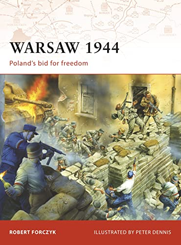 9781846033520: Warsaw 1944: Poland's Bid for Freedom (Campaign)