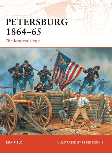 9781846033551: Petersburg 1864–65: The longest siege (Campaign)