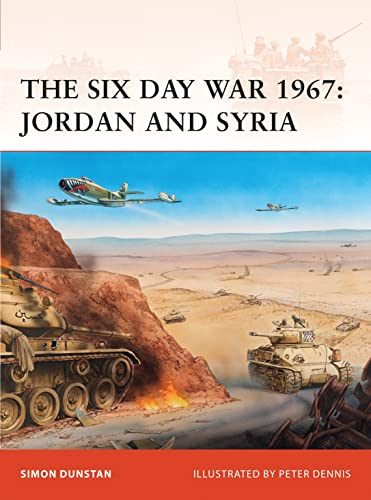 9781846033643: The Six Day War 1967: Jordan and Syria