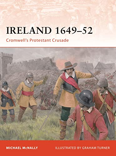 9781846033681: Ireland 1649–52: Cromwell's Protestant Crusade (Campaign)