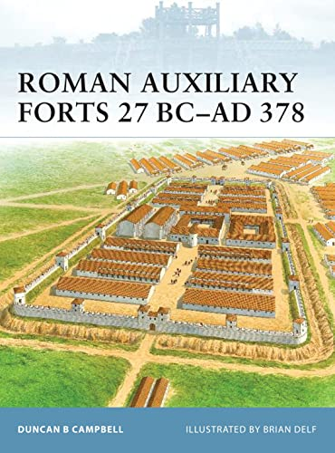 9781846033803: Roman Auxiliary Forts 27 BC-AD 378 (Fortress)