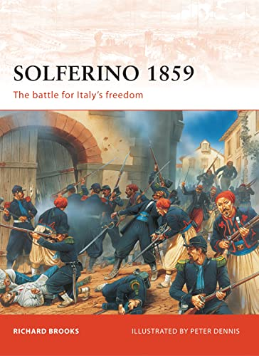 9781846033858: Solferino 1859: The battle for Italy's Freedom (Campaign)