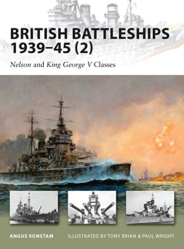 BRITISH BATTLESHIPS 1939-45. (2). Nelson and King George V Classes
