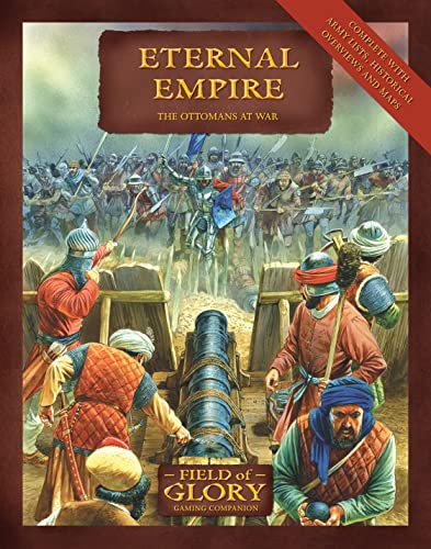 9781846034015: Eternal Empire: The Ottomans At War (Field of Glory)