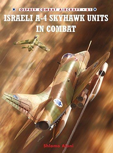 9781846034305: Israeli A-4 Skyhawk Units in Combat