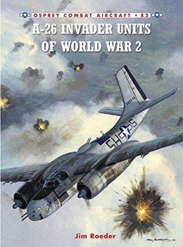 A-26 Invader Units of World War 2 (Combat Aircraft): Roeder, Jim
