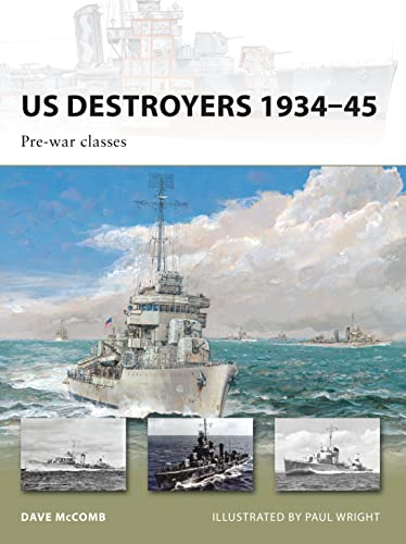 9781846034435: US Destroyers 1934–45: Pre-war classes (New Vanguard)