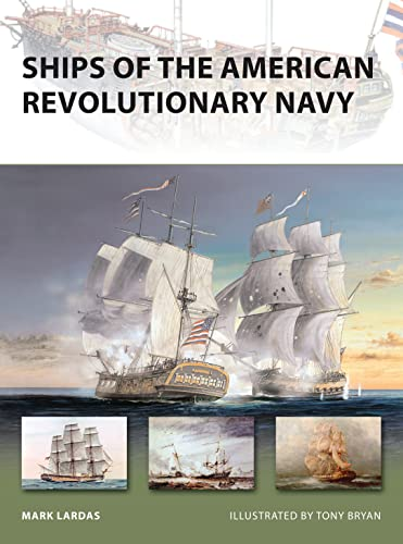 9781846034459: Ships of the American Revolutionary Navy (New Vanguard)