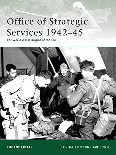 9781846034633: Office of Strategic Services 1942–45: The World War II Origins of the CIA (Elite)