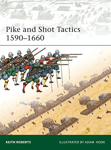 9781846034695: Pike and Shot Tactics 1590–1660 (Elite)