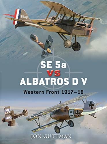 9781846034718: SE 5a vs Albatros D V: Western Front 1917-18 (Duel)