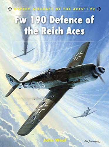 9781846034824: Fw 190 Defence of the Reich Aces (Aircraft of the Aces)