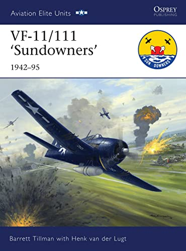 9781846034848: VF-11/111 'Sundowners' 1942-95 (Aviation Elite Units)