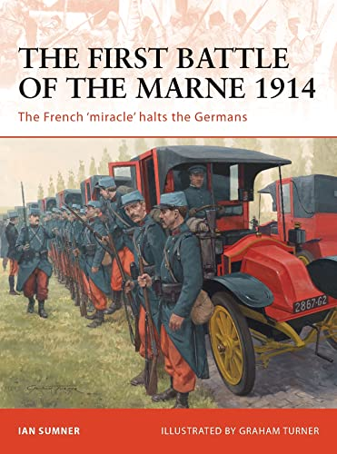9781846035029: The First Battle of the Marne 1914: The French 'miracle' halts the Germans (Campaign)