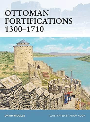 9781846035036: Ottoman Fortifications 1300–1710 (Fortress)