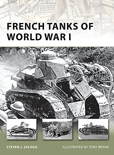 9781846035135: French Tanks of World War I (New Vanguard)
