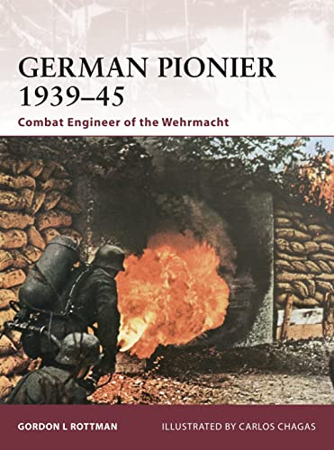 9781846035784: German Pionier 1939–45: Combat Engineer of the Wehrmacht (Warrior)