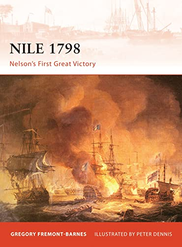 9781846035807: Nile 1798: Nelson's first great victory (Campaign)