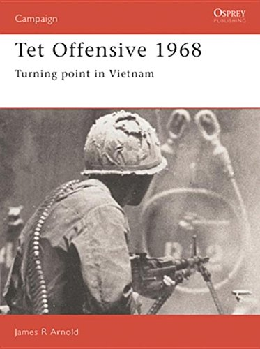 9781846035869: Tet Offensive 1968: Turning point in Vietnam (Campaign)