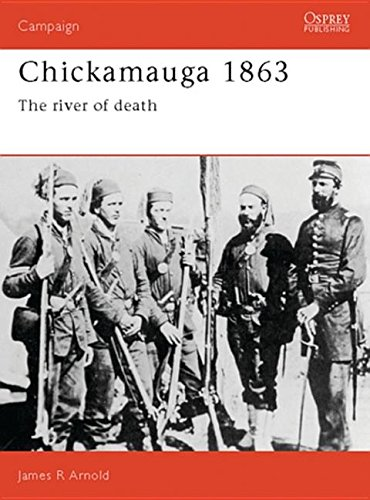 9781846035999: Chickamauga 1863: The River of Death (Campaign (Osprey Publishing))