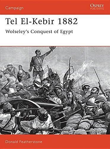 9781846036088: Tel El-Kebir 1882: Wolseley's Conquest of Egypt