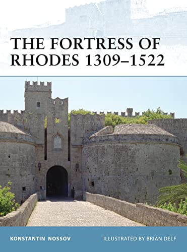 9781846039300: The Fortress of Rhodes 1309-1522