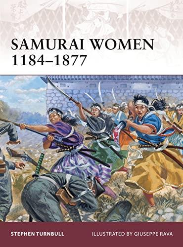 Samurai Women 1184?1877 (Warrior)