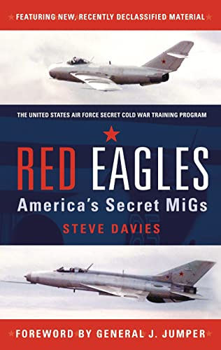 9781846039706: Red Eagles: America's Secret MiGs