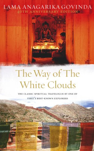 9781846040115: The Way Of The White Clouds: The Classic Spiritual Travelogue by One of Tibet's Best-known Explorers