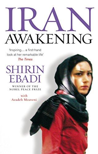 Iran Awakening: Ebadi, Shirin/Moaveni, Azadeh