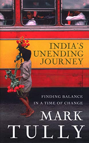 9781846040177: India's Unending Journey: Finding Balance in a Time of Change