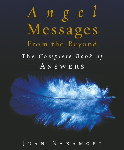9781846040382: Angel Messages from the Beyond: The Complete Book of Answers