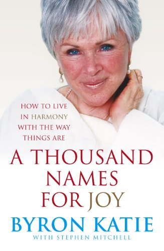 9781846040665: A Thousand Names for Joy: How to Live in Harmony with the Way Things Are