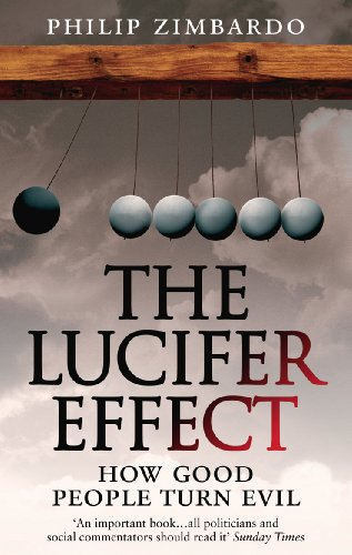 9781846041037: The Lucifer Effect: How Good People Turn Evil