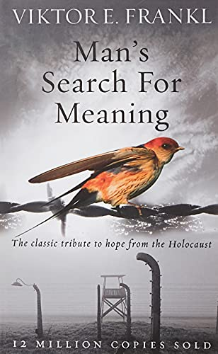 9781846041242: Man's Search For Meaning: The classic tribute to hope from the Holocaust