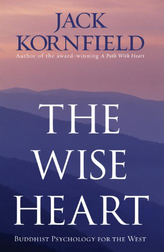 9781846041259: The Wise Heart: Buddhist Psychology for the West