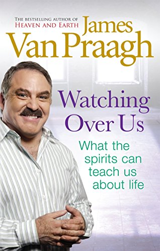 9781846041921: Watching Over Us: What the Spirits Can Teach Us About Life