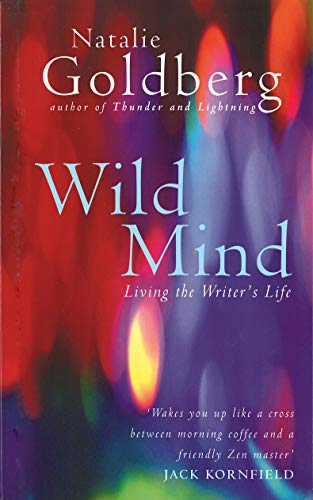 9781846042072: Wild Mind: Living the Writer's Life
