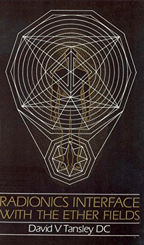 9781846042287: Radionics Interface with the Ether-Fields