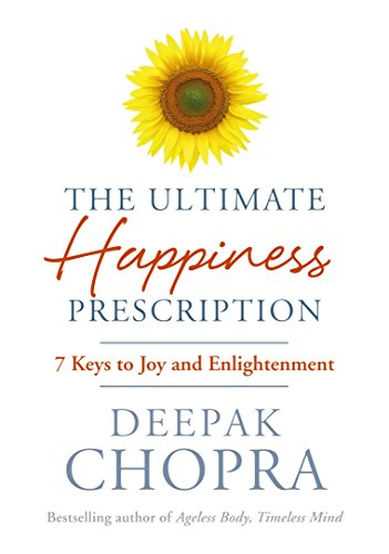 9781846042379: The Ultimate Happiness Prescription: 7 Keys to Joy and Enlightenment