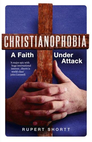 9781846042751: Christianophobia