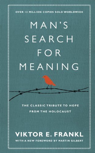9781846042843: Man's Search for Meaning The Classic Tribute to Hope from the Holocaust