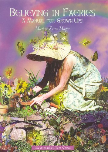 9781846042935: Believing in Faeries: A Manual for Grown Ups