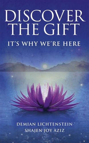 9781846042942: Discover the Gift: It's Why We're Here. by Demian Lichtenstein, Shajen Joy Aziz