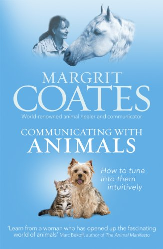 9781846043161: Communicating with Animals: How to Tune into Them Intuitively