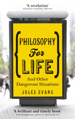 9781846043215: Philosophy for Life and Other Dangerous Situations: Ancient Philosophy for Modern Problems