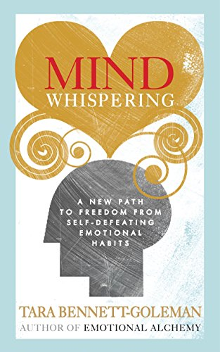 9781846043383: Mind Whispering: A new map to freedom from self-defeating emotional habits