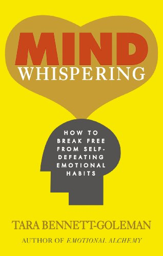 9781846043390: Mind Whispering: How to Break Free from Self-Defeating Emotional Habits